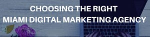 digital marketing agency Miami FL